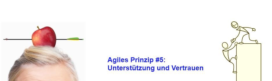 Agiles Prinzip 5: Unterstützung und Vertrauen
