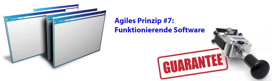 Agiles Prinzip 7: Funktionierende Software