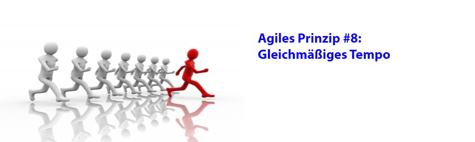Agiles Prinzip 8: Gleichmäßiges Tempo